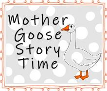 Mother Goose Story Time, Birth to Age 3